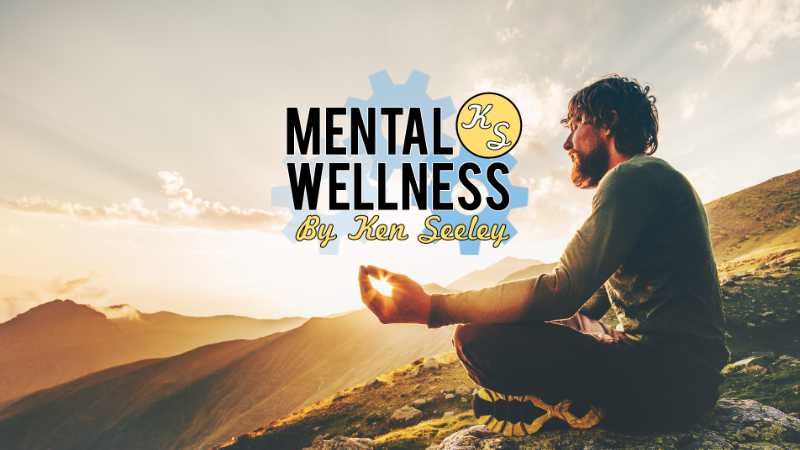 mental wellness by ken seeley